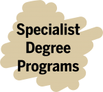 specialist degree programs
